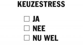 Keuze stress